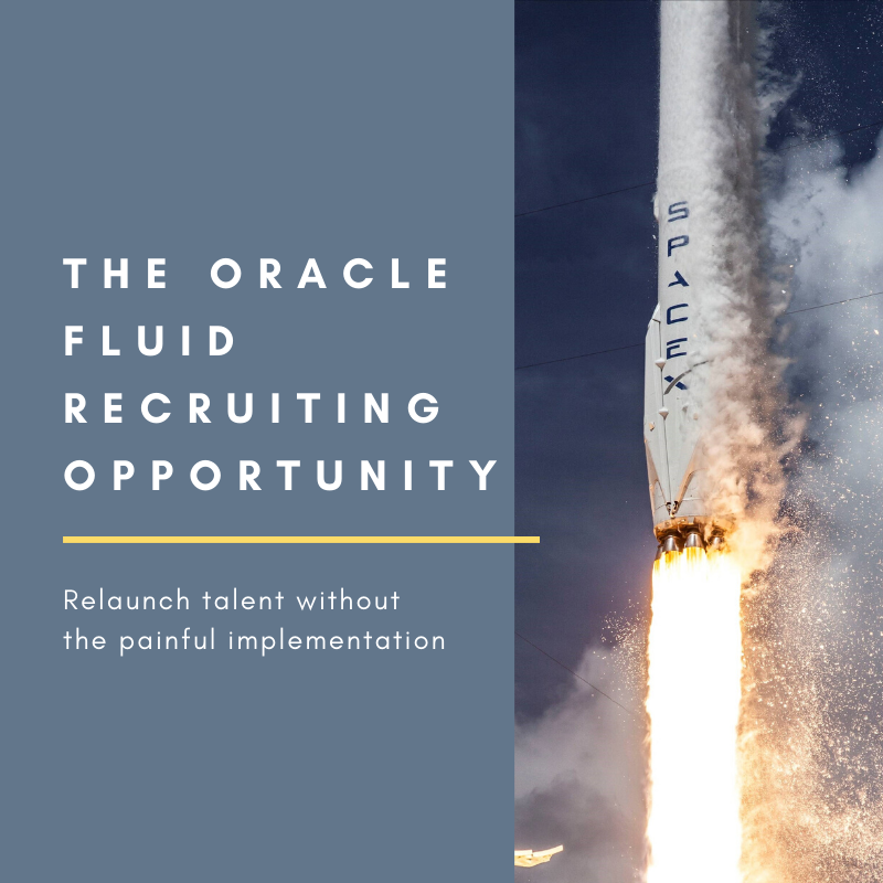 The Oracle Fluid Recruiting Opportunity